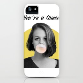 You're a Queen - yellow iPhone Case
