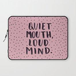 quiet mouth, loud mind Laptop Sleeve