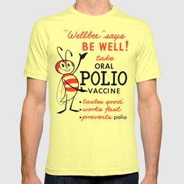 Well Bee Polio Vaccine T-shirt