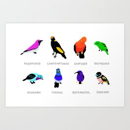 Birds react to the state of the world Art Print