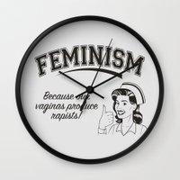 feminism Wall Clocks featuring Feminism - Vaginas Make Rapists by Anti Liberal Art
