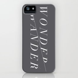 Wonder/Wander - Gray iPhone Case