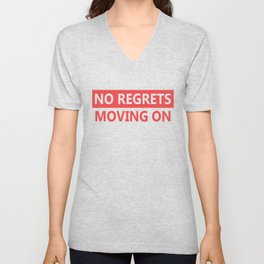 No regrets Unisex V-Neck