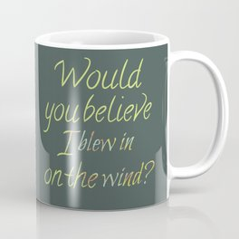 On the Wind Coffee Mug