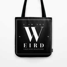 Weird Tote Bag