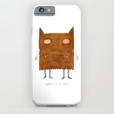together we are fierce Slim Case iPhone 6
