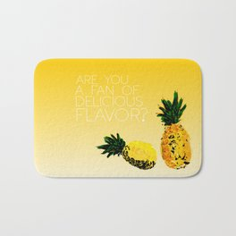 are you a fan of delicious flavor? .. psych tv show.. funny quote.. pineapple Bath Mat