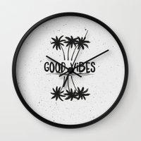 good vibes Wall Clocks featuring Good Vibes by Mason Denaro