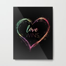 Love Wins Rainbow Metal Print