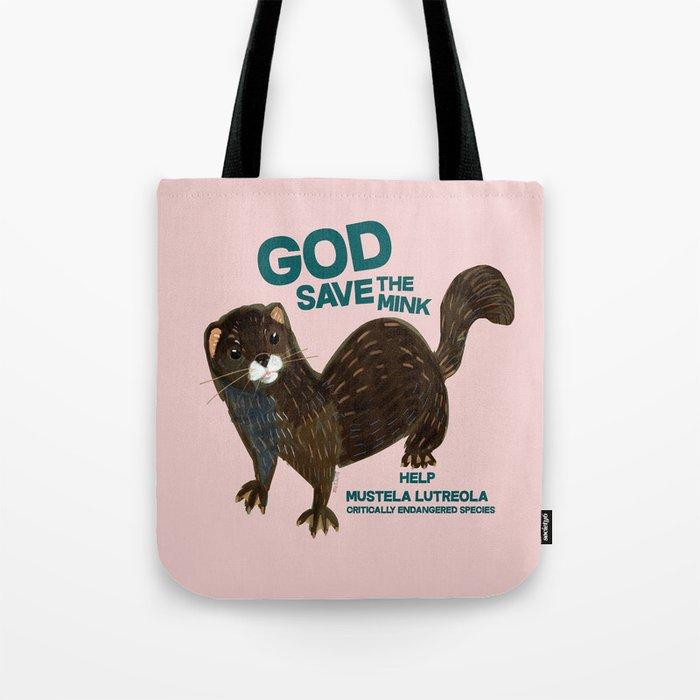 God save the Mink (FIEB) Pink Tote Bag