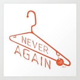 Keep Abortion Legal – Never Again T-shirt Art Print
