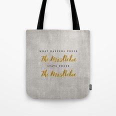 What Happens under The Mistletoe Tote Bag