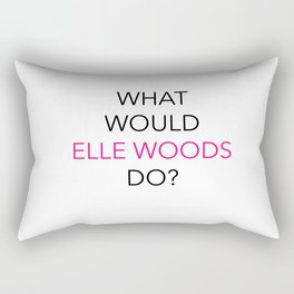 what would elle woods do? Rectangular Pillow