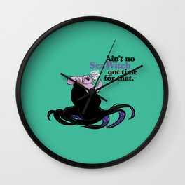 Ursula / Ain't Nobody Got Time For That / The Little Mermaid Wall Clock