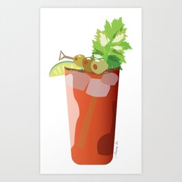 Canadian Ceasar - Best Drink Eh? Art Print