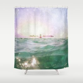 Refuse To Sink Shower Curtain