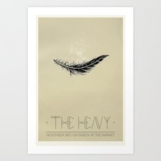 The Heavy Art Print
