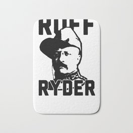 RUFF RYDER THEODORE ROOSEVELT T-SHIRT Bath Mat