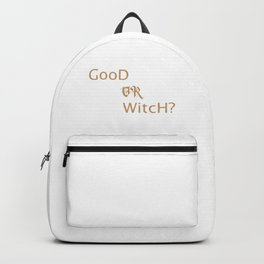 Good Witch Or Bad Witch Backpack