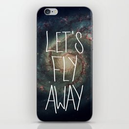 Let's Fly Away (come on, darling) iPhone Skin