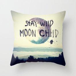 stay wild Throw Pillow