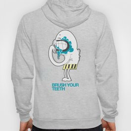 Brush your teeth Hoody