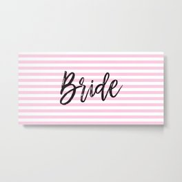 Bride Pink and White Stripes Metal Print