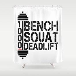 1000 Pounds Bench Squat Deadlift Powerlift Club Fitness Bodybuilder Bodybuilding Shower Curtain