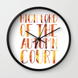 High Lord of the Autumn Court Wall Clock