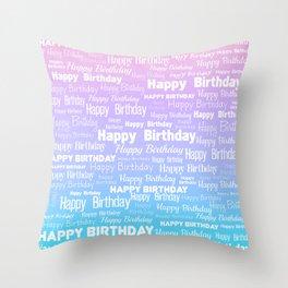 Happy Birthday! 8 Throw Pillow