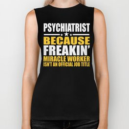 Psychiatrist Job Title Miracle Worker  Biker Tank