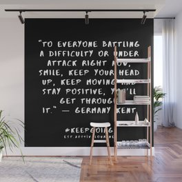 29 | Keep Going Quotes 190512 Wall Mural