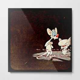 Pinky & The Brain Metal Print