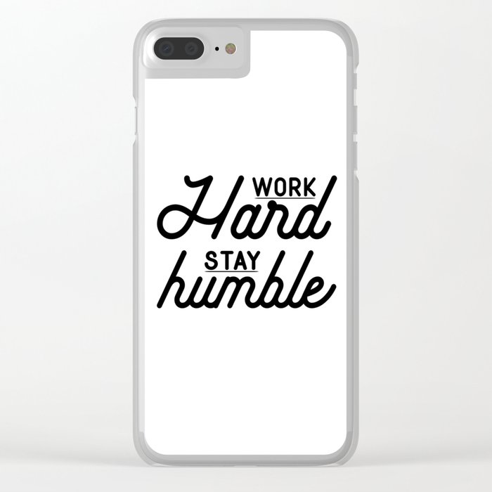 OFFICE WALL ART, Work Hard Stay Humble,Play Hard,Motivational Poster,Be Kind,Home Office Desk,Printa Clear iPhone Case