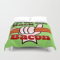 bacon Duvet Covers featuring Bacon by mailboxdisco