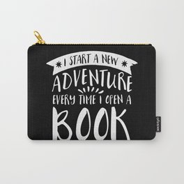 I Start a New Adventure Every Time I Open a Book! - Inverted Carry-All Pouch