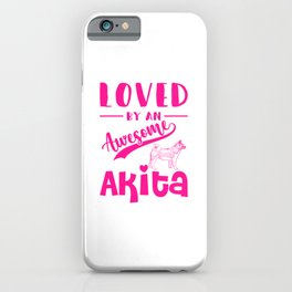 Loved By An Awesome Akita mag iPhone Case
