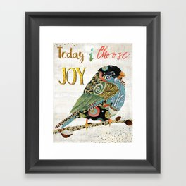 Today I Choose Joy Framed Art Print