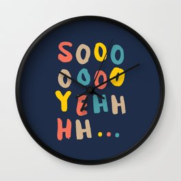 So Yeh pink blue and yellow graphic design typography poster bedroom wall home decor Wall Clock