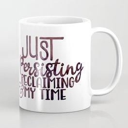 Persisting and Reclaiming Coffee Mug