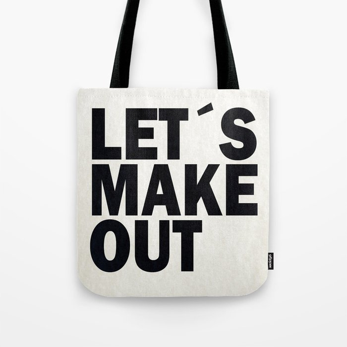 Let´s make out Tote Bag