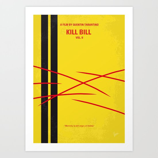 No049 My Kill Bill - part 2 minimal movie poster Art Print