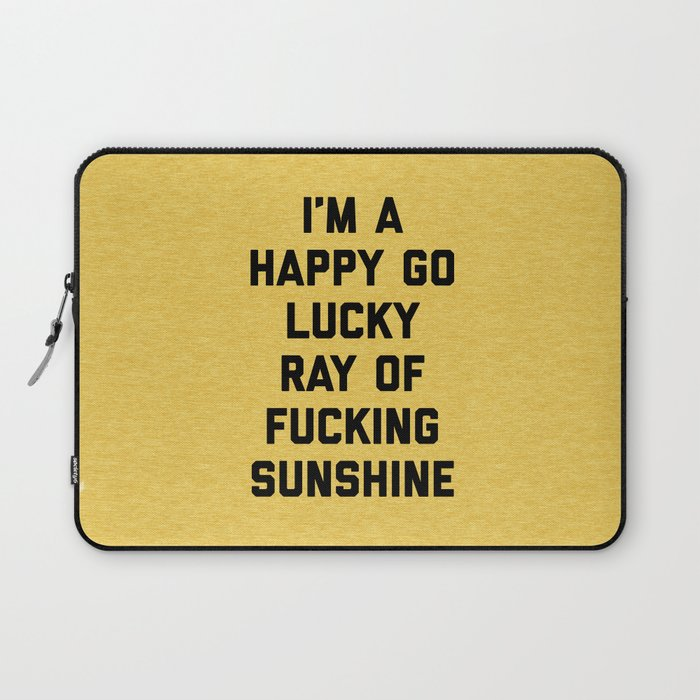 Ray Of Fucking Sunshine Funny Quote Laptop Sleeve