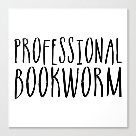 Professional bookworm Canvas Print