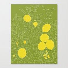 When life gives you lemons... Canvas Print