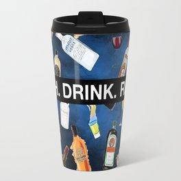 LAUGH. DRINK. REPEAT. (B) Travel Mug