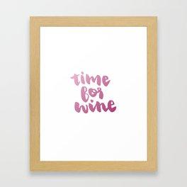 Time for Red Wine  Framed Art Print