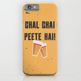 Funny Chal Hindi Quote iPhone Case