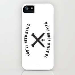 Build Your Faith iPhone Case