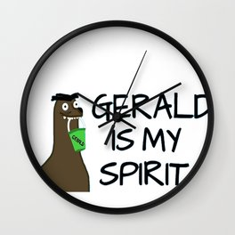 Gerald is my Spirit Animal Wall Clock